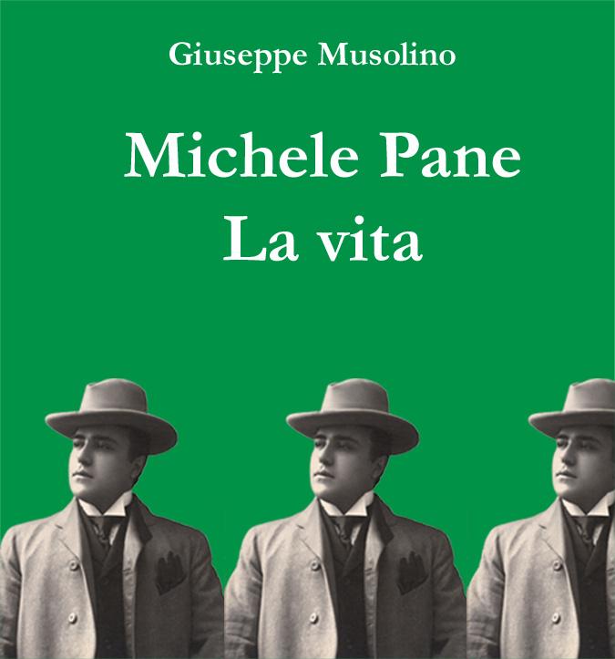 """Copertina di """"Michele Pane. La vita"""""""