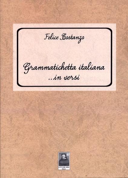Grammatichetta italiana in versi - 3^ edizione